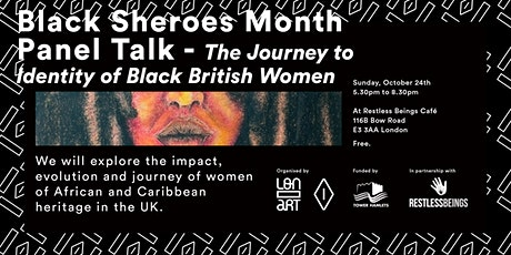 Black Sheroes Month: The Journey to Identity of Black British Women tickets