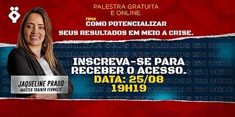 COMO POTENCIALIZAR SEUS RESULTADOS EM MEIO A CRISE. bilhetes