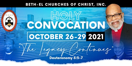 Beth-El Churches Holy Convocation 2021 tickets