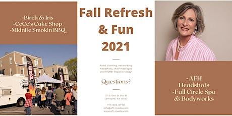 Fall Refresh & Fun 2021 tickets