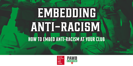 Embedding anti-racism at your Club tickets