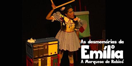 Desconto! As desmemórias da Emília, A Marquesa de Rabicó, no West Plaza ingressos