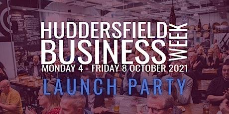 Huddersfield Business Week - Launch Event tickets