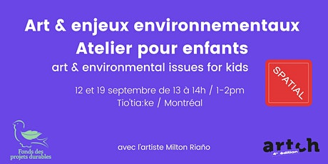 Artch - Atelier pour enfants/ Kids workshop billets