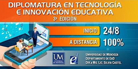 Diplomatura en Tecnología e Innovación Educativa -3ra Edición entradas