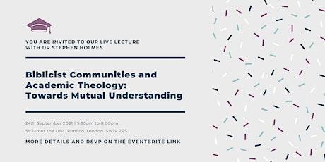Biblicist Communities and Academic Theology: Towards Mutual Understanding tickets