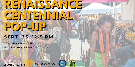 Renaissance Centennial Pop-Up entradas