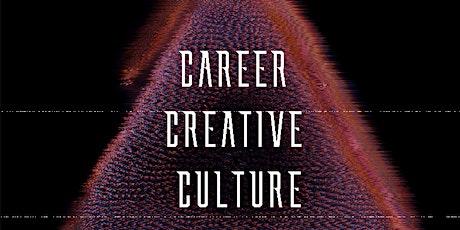 CAREER CREATIVE CULTURE ARTIST DEVELOPMENT INTENSIVE WORKSHOP tickets