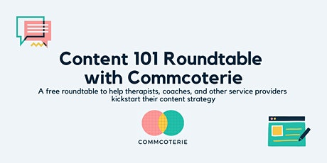 Content 101 Roundtable tickets