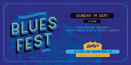 Kellys Village Blues Fest Day 3 Dom Martins Savages plus Kellys House Band tickets
