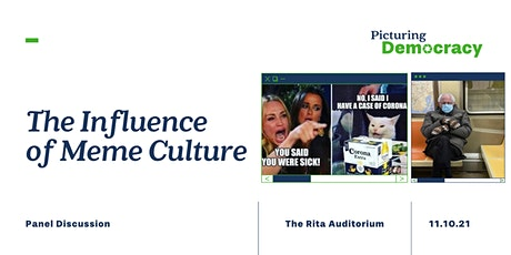 The Influence of Meme Culture | Panel Discussion | Free tickets