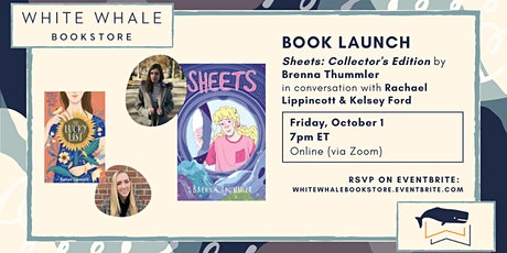 """Launch! """"Sheets: Collector's Edition,"""" Brenna Thummler w/ Lippincott, Ford tickets"""