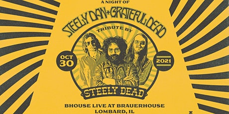 Steely Dan & Grateful Dead Tribute at BHouse Live | Lombard, IL tickets