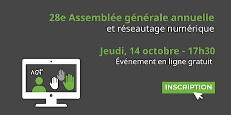 28e Assemblée générale annuelle et réseautage tickets