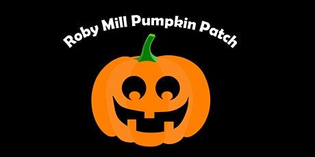 Roby Mill Pumpkin Patch 2021 tickets