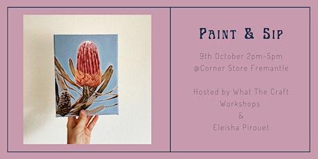 Paint & Sip (Banksia- Beginner Friendly) tickets