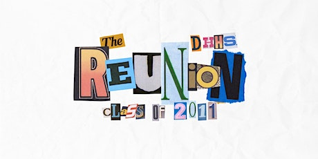 DHHS Class of 2011 Ten Year Reunion tickets