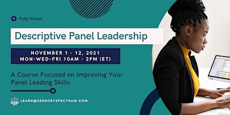 Descriptive Panel Leadership (Fully Virtual) tickets