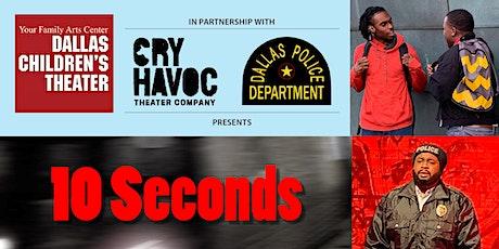 10 SECONDS: Virtual Film Screening and Talkback tickets