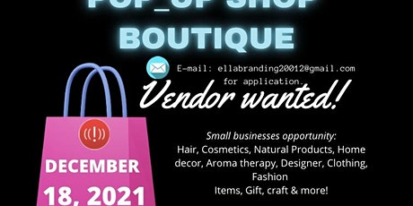 Vendor wanted for Christmas Gifts Pop-up Shop in a Store Boutique tickets