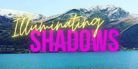 Illuminating Shadows tickets
