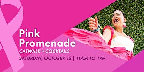 Pink Promenade Catwalk + Cocktails tickets