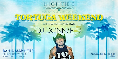 Tortuga Weekend with DJ Donnie D tickets