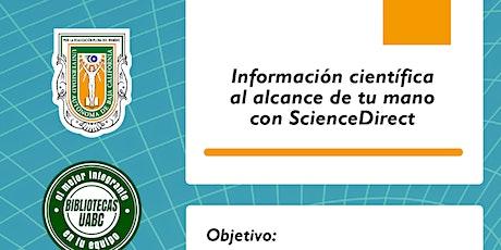 Información científica al alcance de tu mano con ScienceDirect entradas