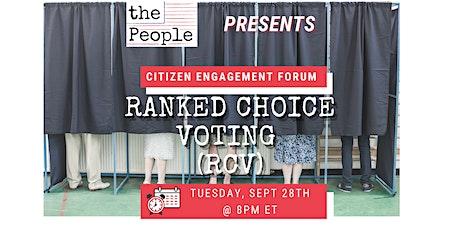 Ranked Choice Voting (RCV) Citizen Engagement Forum tickets