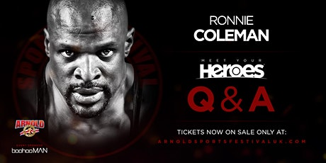 *SATURDAY* Ronnie Coleman 'Meet Your Heroes'  HALL 9- NEC BIRMINGHAM tickets