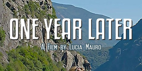 """""""One Year Later"""" Uplifting film by writer-director Lucia Mauro tickets"""