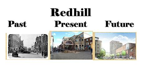 Redhill - Past, Present & Future tickets