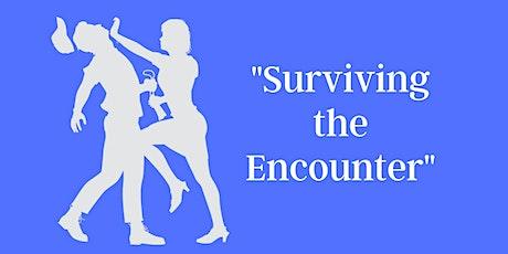 Surviving the Encounter & Basic Self Defense tickets
