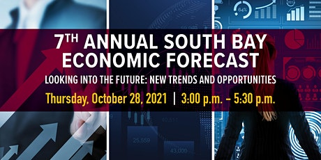 7th Annual South Bay Economic Forecast tickets