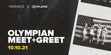 Olympian Meet and Greet with TENSPACE ✖️ RUDIS tickets