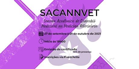 SACANNVET 2 - 2ª Semana Acadêmica de Cannabis Medicinal na Med. Veterinária ingressos