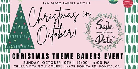 San Diego Bakers Meet Up - Christmas in October tickets