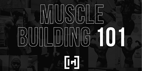 Muscle Building 101 tickets