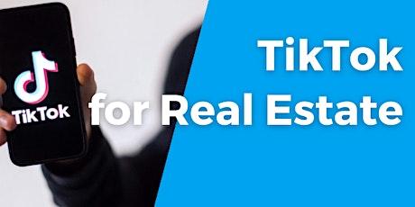 TikTok for Real Estate (1 CEU #256-5224-E) tickets