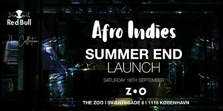 Afroindies - End of Summer Launch tickets