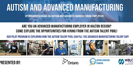 Online Info Session for Halton Employers: Autism & Advanced Manufacturing tickets