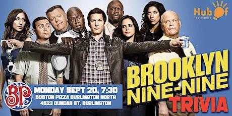 Brooklyn Nine Nine Trivia - Boston Pizza Burlington North tickets