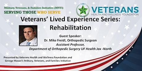 MVFI/VHWF Veterans' Lived Experience Series:  Rehabilitation tickets