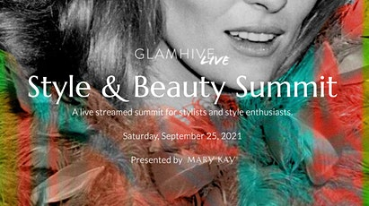 Glamhive LIVE - Fall Style & Beauty Summit 2021 tickets