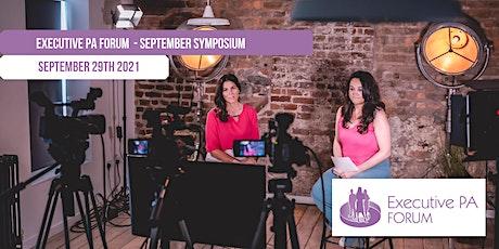 Executive PA Forum's September Symposium tickets