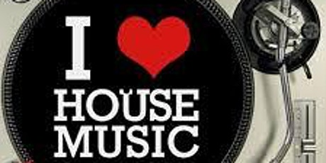 LETS HAVE SOME HOUSE MUSIC tickets