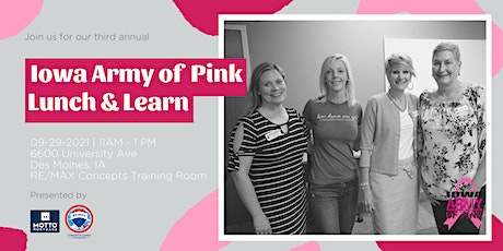 Iowa Army of Pink 2021 Lunch & Learn tickets