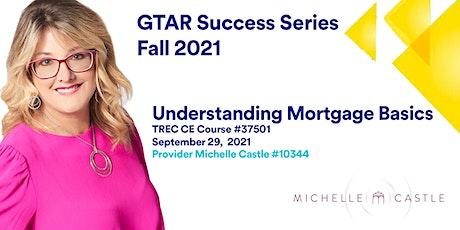 GTAR SUCCESS SERIES FALL 2021 | Understanding Mortgage Basics tickets