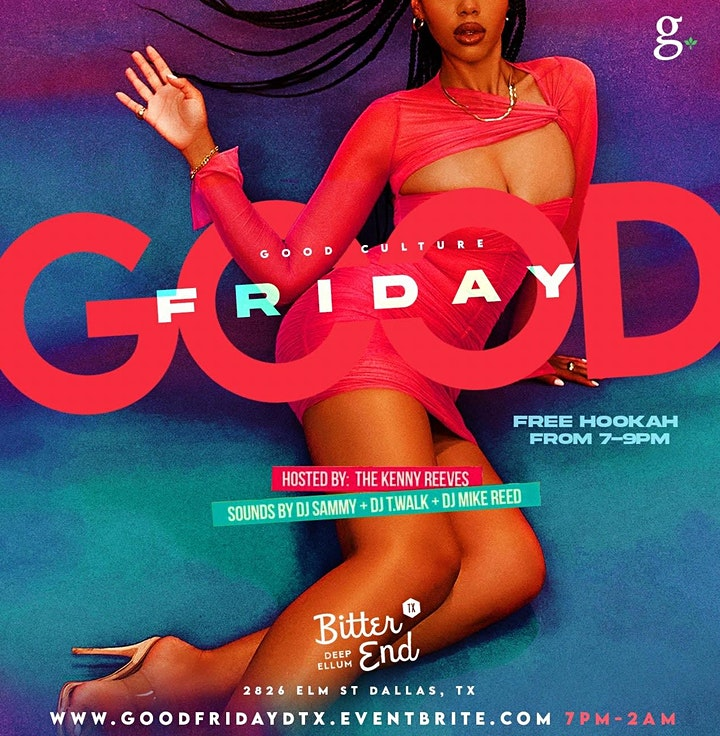 Good Friday | The Friday Happy Hour & Late-Night Party image