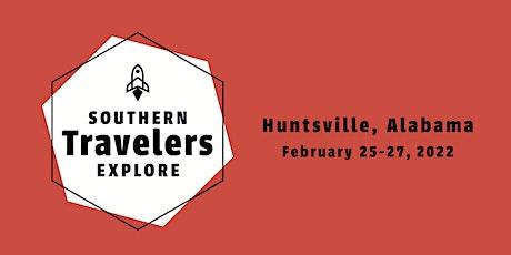 Southern Travelers Explore Huntsville (#STEHuntsville) tickets